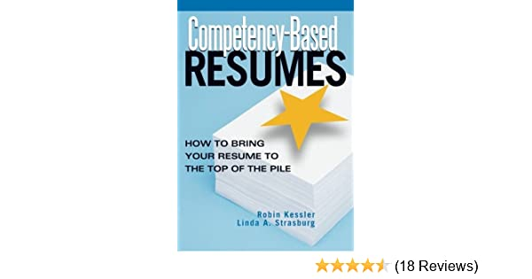 amazon com competency based resumes how to bring your resume to