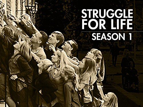 Struggle for Life: Season 1