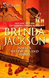 What a Westmoreland Wants, Brenda Jackson, 0373730489