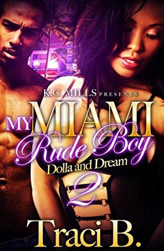 My Miami Rude Boy 2: Dolla and  Dream