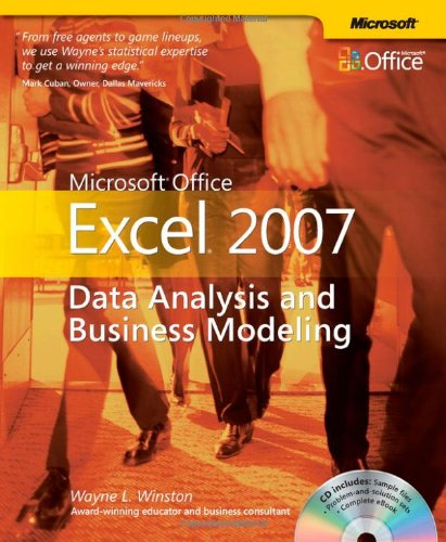 Microsoft Office Excel 2007: Data Analysis and Business Modeling (Business Skills)