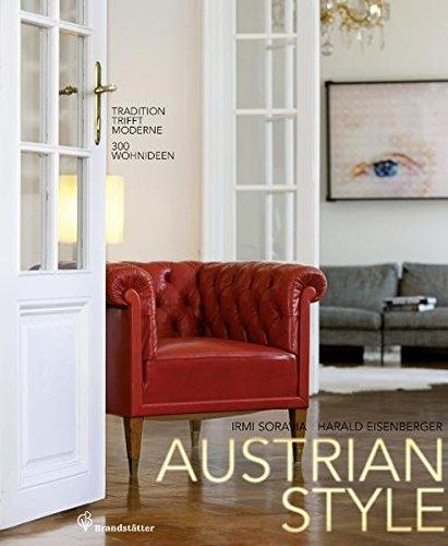 Austrian Style - Tradition trifft Moderne 300 Wohnideen