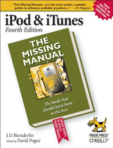 - iPod & iTunes: The Missing Manual, Fourth Edition