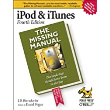 iPod & iTunes: The Missing Manual