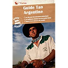 Nord-Ouest Argentine: Originale et durable (Guide Tao) (French Edition)
