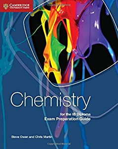 Chemistry for the IB Diploma Exam Preparation Guide