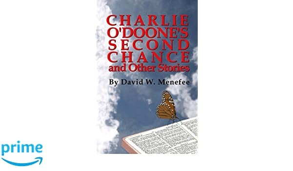 Charlie ODoones Second Chance