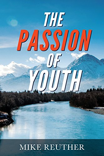 The Passion of Youth: A Quest for the Perfect Life