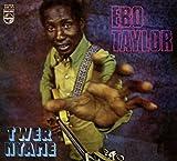 Twer Nyame by Ebo Taylor (2016-05-04)