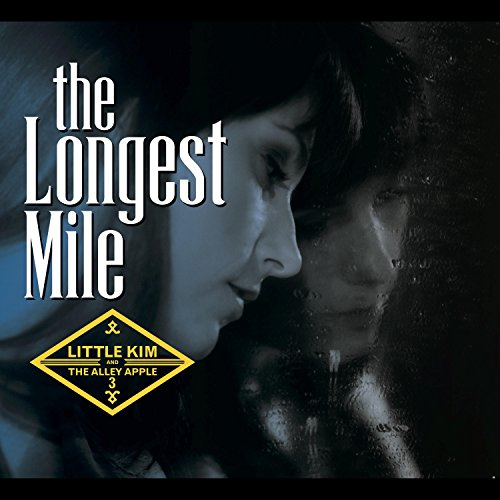 The Longest Mile (Little Kim & The Alley Apple 3)