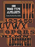 logo type - 100 Wood Type Alphabets (Lettering, Calligraphy, Typography)