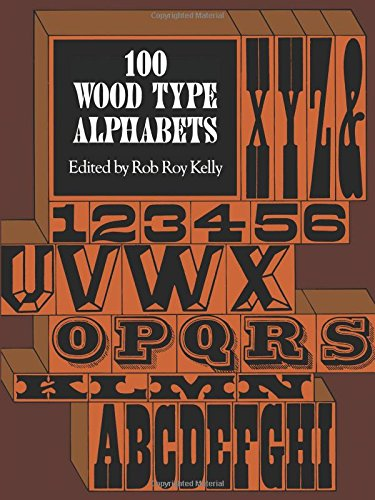 100 Wood Type Alphabets (Lettering, Calligraphy, Typography) Art Poster Magazine Cover