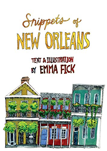 Snippets of New Orleans - New Emma