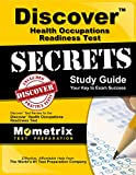 Discover Health Occupations Readiness Test Secrets Study Guide: Discover Exam Review for the Discover Health Occupations Readiness Test (Mometrix Secrets Study Guides)