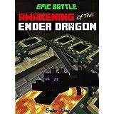 Minecraft: Epic Battle: The Awakening Of The Ender Dragon (Minecraft Epic Battle)