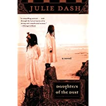 Daughters of the Dust: A Novel