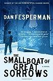 The Small Boat of Great Sorrows, Dan Fesperman, 1400030471