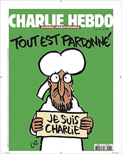 caricature de Mahomet. Tout est pardonné. Couverture Charlie Hebdo