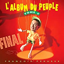 Final : L'Album du peuple, tome 4