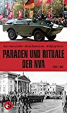 img - for Paraden und Rituale der NVA: 1956-1990 book / textbook / text book