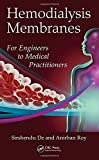 Hemodialysis Membranes: For Engineers to Medical