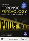 img - for Forensic Psychology: Crime, Justice, Law, Interventions (BPS Textbooks in Psychology) book / textbook / text book