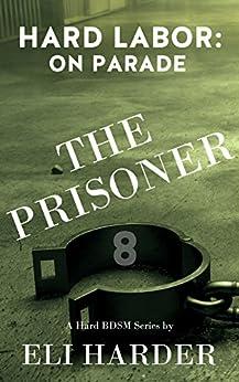 Prisoner Hard Labor Parade BDSM ebook product image