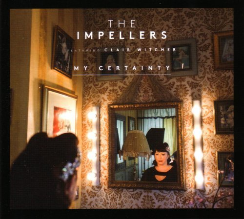 (My Certainty by Impellers, The (2014-06-13?)