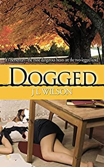 Dogged (Remembered Classics Romance) by [Wilson, J L]