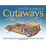 David Kimble's Cutaways: Techniques and the Stories Behind the Art by David Kimble (2015-09-17)