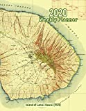 2020 Weekly Planner: Island of Lanai, Hawaii (1925): Vintage Topo Map Cover