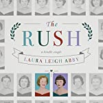 The Rush | Laura Leigh Abby