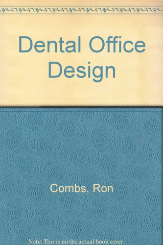 Dental Economics Office Design Ideas, Volume 2