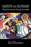 #7: Saints on Sunday: Voices from Our Past Enlivening Our Worship