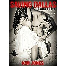 Saving Dallas Making the Cut: Book 2