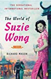 Front cover for the book The World of Suzie Wong by Richard Mason