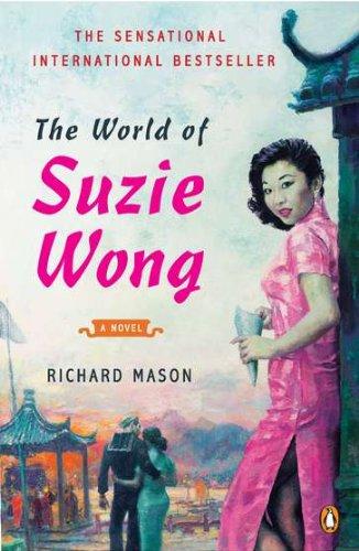 The World of Suzie Wong: A Novel