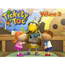 Tickety Toc, Season 1, Volume 3