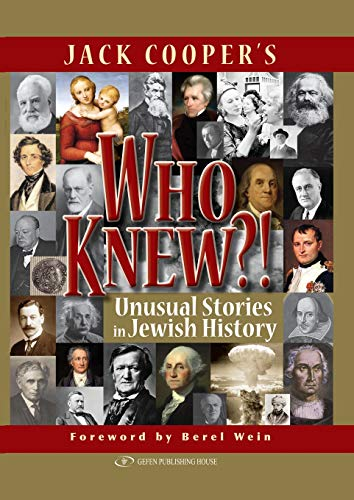 Who Knew?! Unusual Stories in Jewish History