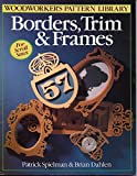 img - for Borders, Trim & Frames for Scroll Saws (Woodworker's Pattern Library Series) book / textbook / text book