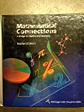 Mathematical Connections, a Bridge to Algebra and Geometry, Francis J. Gardella, 0395771234