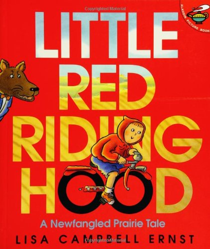 Little Red Riding Hood - A Newfangled Prairie Tale (Aladdin Picture Books)
