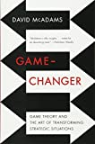 Download Game-Changer: Game Theory and the Art of Transforming Strategic Situations in PDF ePUB Free Online