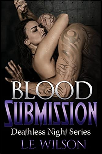 Book Blood Submission: Volume 5 (Deathless Night Series)