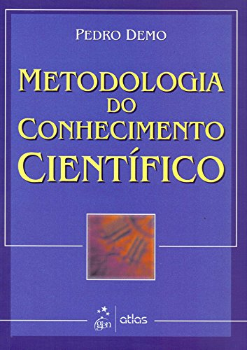 Metodologia do Conhecimento Científico
