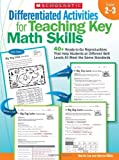 Differentiated Activities for Teaching Key Math Skills, Martin Lee and Marcia Miller, 0545172810