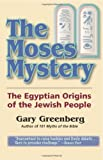 The Moses Mystery, Gary Greenberg, 0981496601