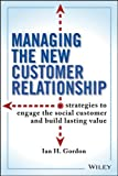 The New Relationship Marketing, Ian Gordon, 111809221X