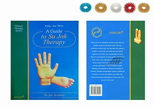 A Guide to Su Jok Therapy By Prof Park Jae Woo - Su Jok Academy + Free 5pcs Sujok Acupressure Rings - Paperback, Pages - 149