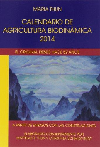 Descargar Libro Calendario De Agricultura Biodinámica 2014 María Thun